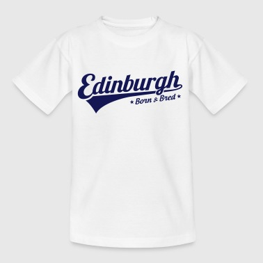 Edinburgh Born & Bred - Kids' T-Shirt
