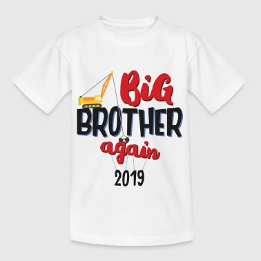 Nakomelingen 2019 - Big brother kraanmachinegift - Kinderen T-shirt