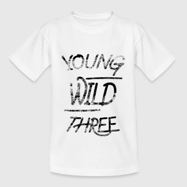 Young Wild & Three, 3ème anniversaire fille - T-shirt Enfant