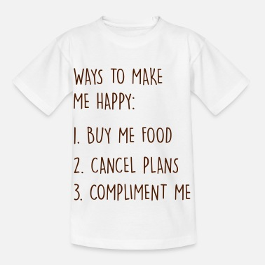 Cool Ways to make me happy - Camiseta niño
