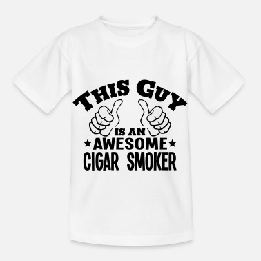 Tobacco this guy is an awesome cigar smoker - Kids' T-Shirt