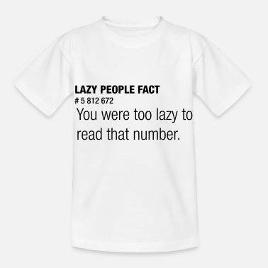 Lazy People Fact - T-shirt barn