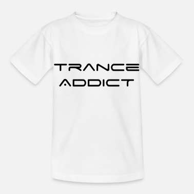 Trance Trance Addict - Kinder T-Shirt