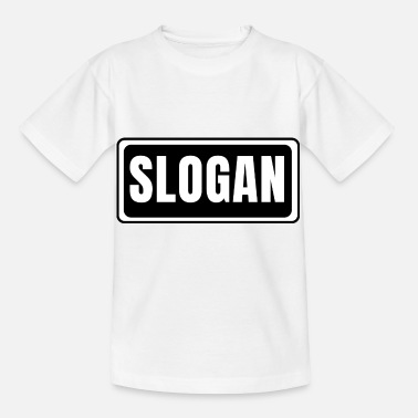 Slogan Slogan - Kids' T-Shirt