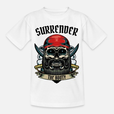 Buccaneer Surrender The Booty Pirate Skull Pirate Gift - Kids' T-Shirt