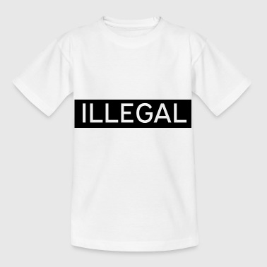 Illegal - Kids' T-Shirt