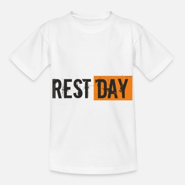 Jungs Spruch - Rest Day - Kinder T-Shirt
