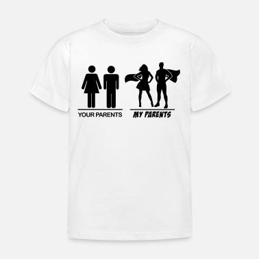 Padre E Hija Tus padres mis padres tus padres mis padres - Camiseta niño 4e73dc5e3138b