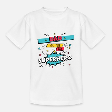 Comic Dad is my Super Hero Father's Day Gift Comic - Kids' T-Shirt