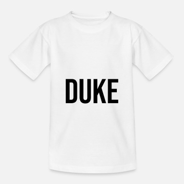 Dukes Duke Herzog - Kinder T-Shirt