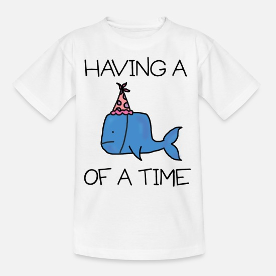 Funny T-Shirts - Whale of A Time - Kids' T-Shirt white