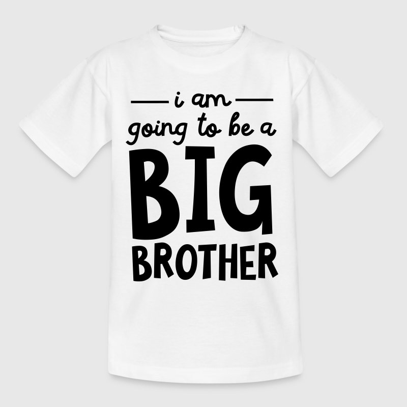 I Am Going To Be A Big Brother - Lasten t-paita