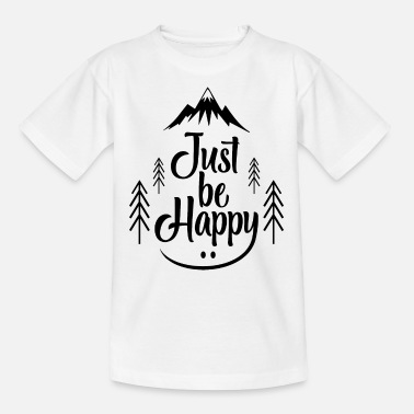 Wilderness Just Be Happy bw - Kids' T-Shirt