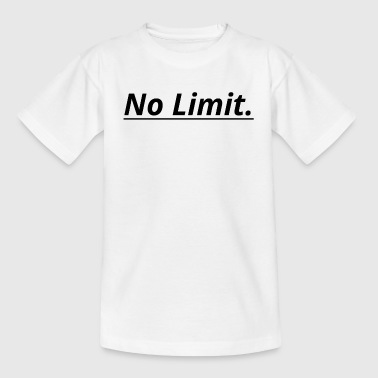 No Limit - Kinder T-Shirt