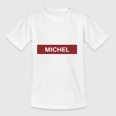 Michel Michel - Kids' T-Shirt