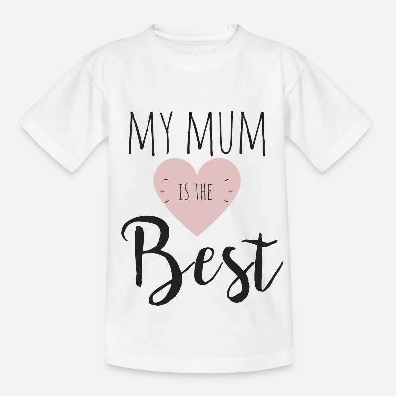 Mother T-Shirts - My mum is the best - Kids' T-Shirt white