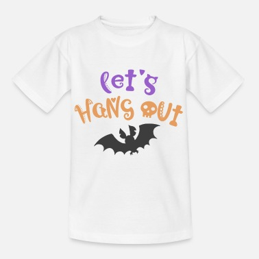 Hang Out Hang Out - Kids' T-Shirt