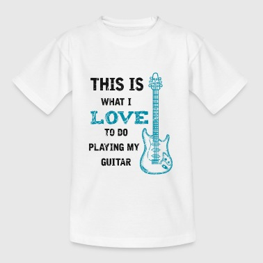 This Is What I Love guitarist bassist saying - Kids' T-Shirt