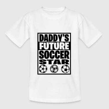 Daddy´s future soccer star - Kinder T-Shirt