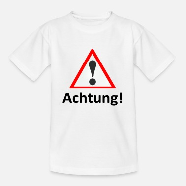 Attention Attention! Watch out! Attention! - Kids' T-Shirt