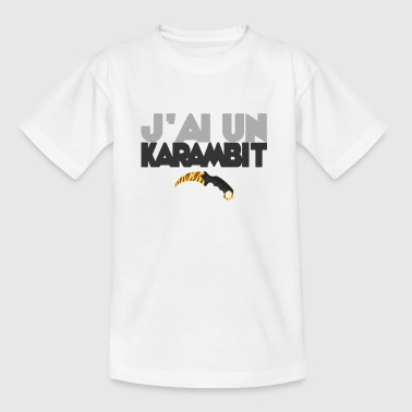 I have a karambit - Kids' T-Shirt