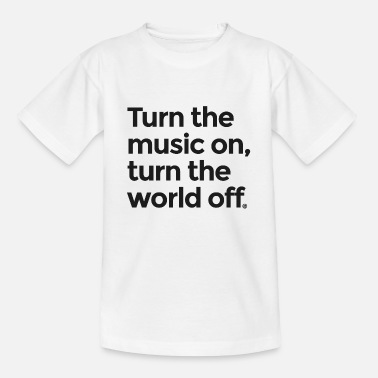 Turn On Turn the music on - Kids' T-Shirt