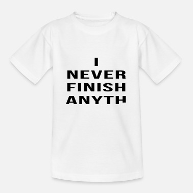Finisher never finish - T-shirt Enfant