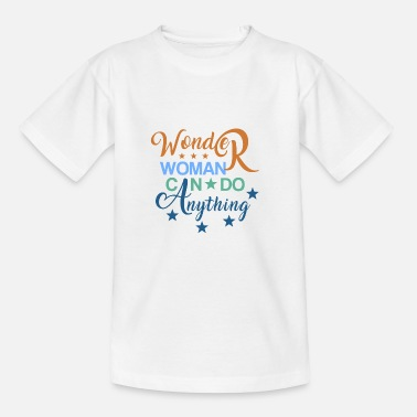 Woman WOMAN CAN DO ANYTHING - Kinder T-Shirt