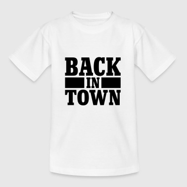 Back in town - Camiseta niño