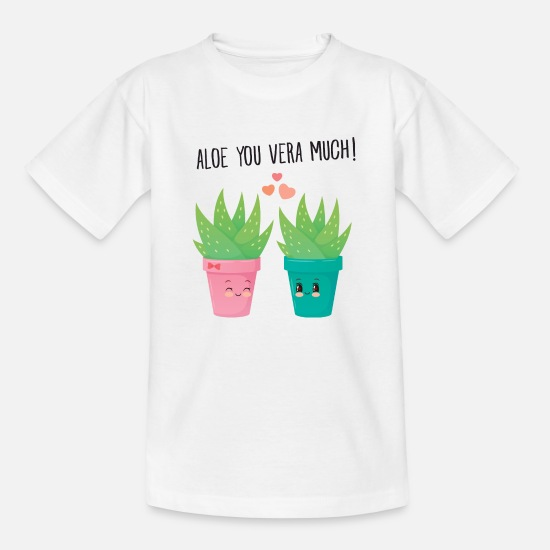 Lustige T-Shirts - Aloe You Vera Much - Cute Love Couple Gift Idea - Kinder T-Shirt Weiß