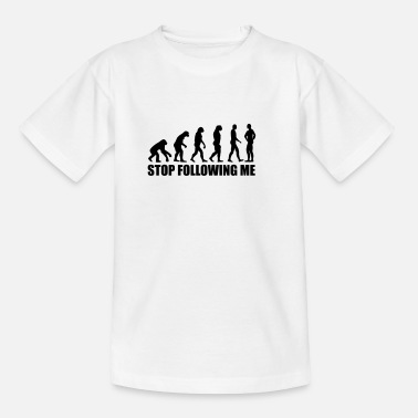 Stop Stop following me Evolution - Kinder T-Shirt