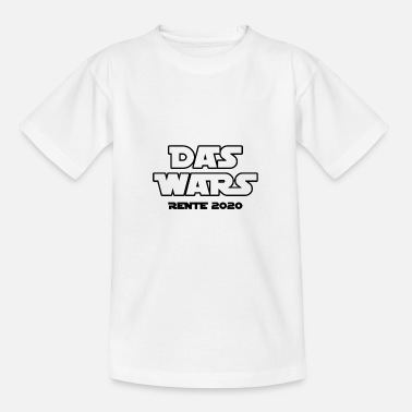Pension 2020 - The Wars Gift Humor Fun Funny - Kids' T-Shirt