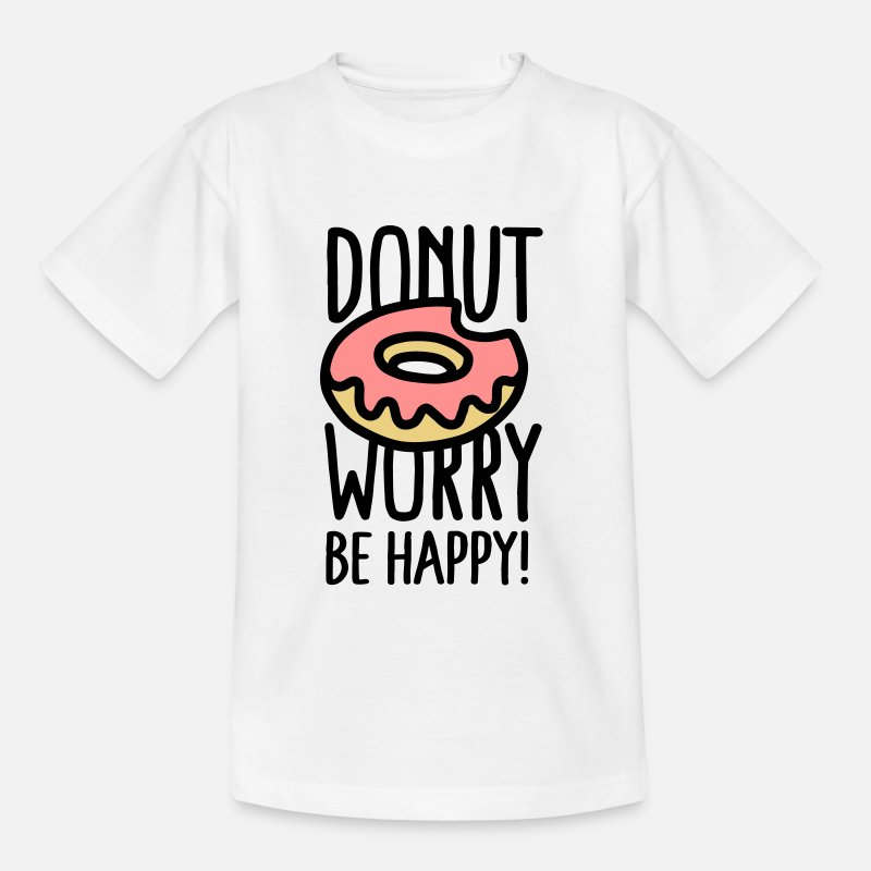Donut T-Shirts -  Donut worry, be happy! - Kinderen T-shirt wit