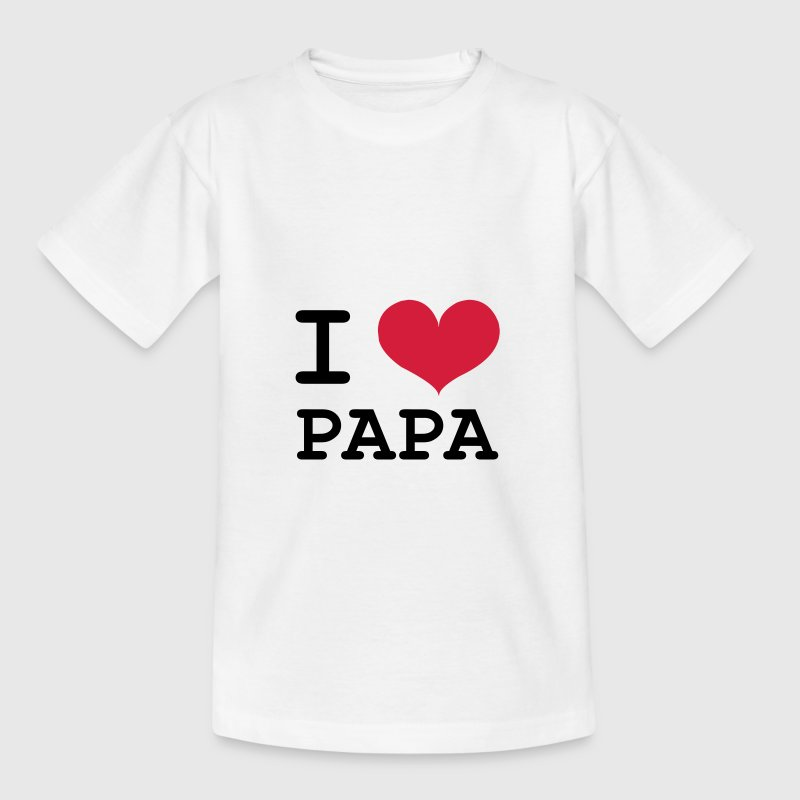 I Love Papa ! - T-shirt Enfant