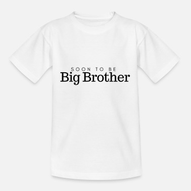 Big Brother Announcement Soon to be big brother - Kids' T-Shirt