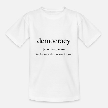 Democracy Democracy (democracy) - Kids' T-Shirt