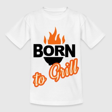 Born to Grill - Kids' T-Shirt