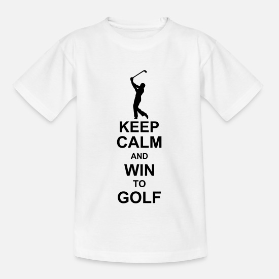 Sports T-shirts - keep calm and win to golf kg10 - Kinderen T-shirt wit
