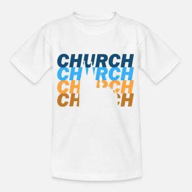 Church church - Kids' T-Shirt