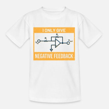 Shock I Only Give Negative Feedback - Kids' T-Shirt