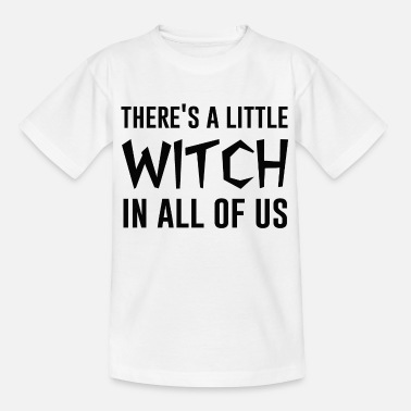 There's a little witch in all of us shirt - Kids' T-Shirt