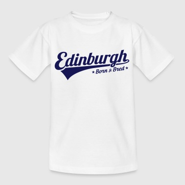 Bred Edinburgh Born & Bred - Kids' T-Shirt