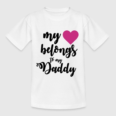 My heart belongs to my daddy - Kids' T-Shirt