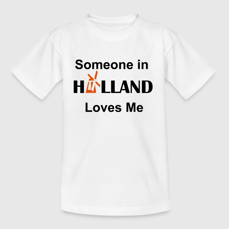 someone in holland loves me - Kinderen T-shirt