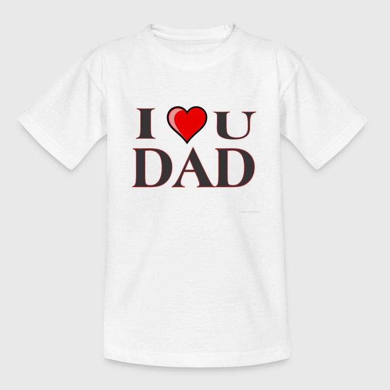 I love you dad - Kids' T-Shirt
