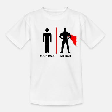 Stronger your dad, my dad - Kinder T-Shirt