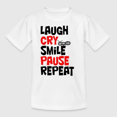 Laugh, cry, smile, pause, repeat... Lachen, weinen - Kinder T-Shirt