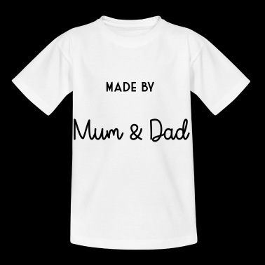 made by mum & dad - T-shirt Enfant