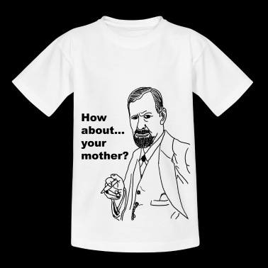 Freud - Your Mother - Kids' T-Shirt