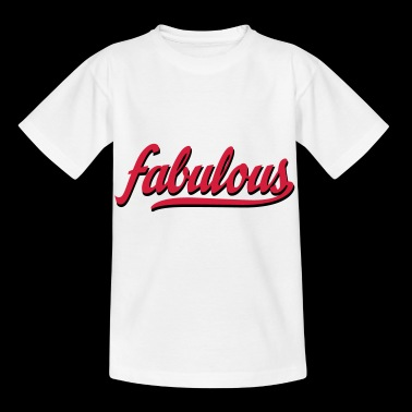 2541614 115316100 fabulous - Kinder T-Shirt